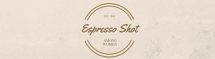 Among Women Espresso Shot #13: My Adoration Story