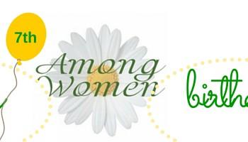 Among Women 206: Happy 7 Years!